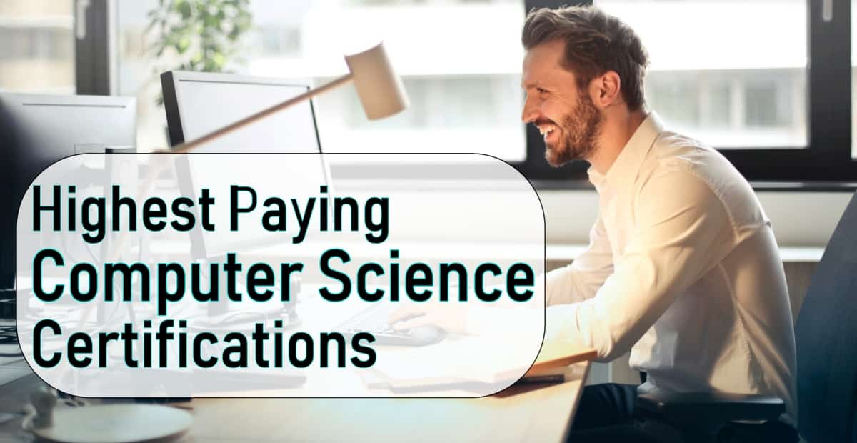 Highest Paying Certifications For Computer Science Jobs
