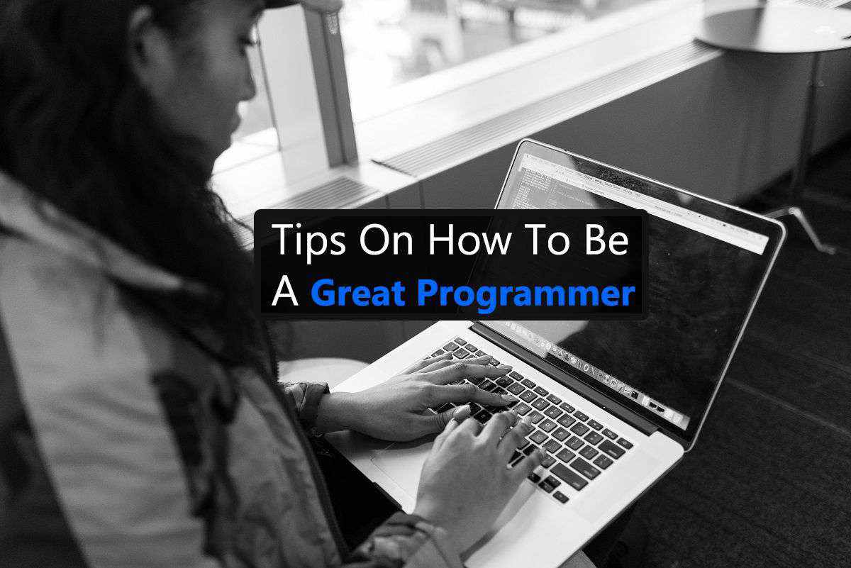 How to Become a Great Programmer
