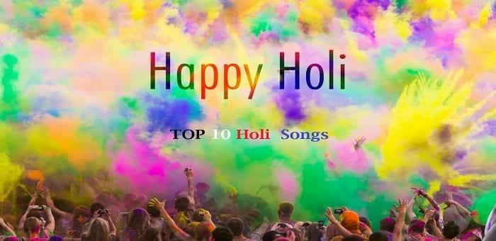 Happy Holi 2015, Wishing all our readers a happy festival of colours : Top 10 Holi songs