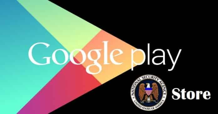 NSA planned to hijack Google App Store and plant malware on all Android Apps