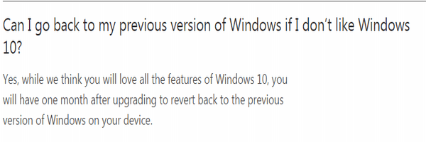 Those who upgraded to Windows 10 have go back to their previous version of Windows within 30 days