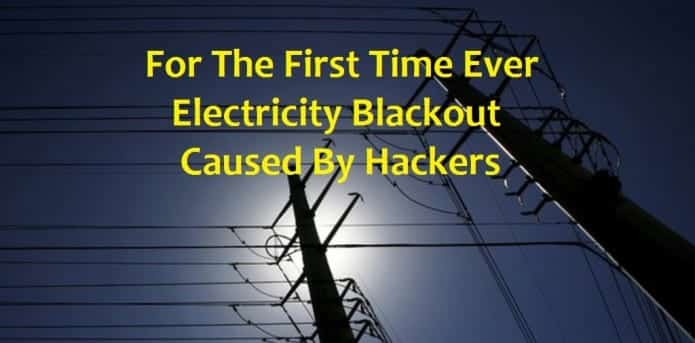 World's first electricity blackout caused by hackers in Ukraine
