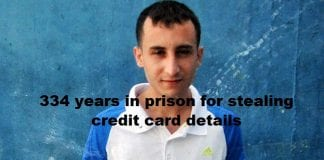 Hacker, 26, sentenced to a record 334 years in prison for stealing credit card details