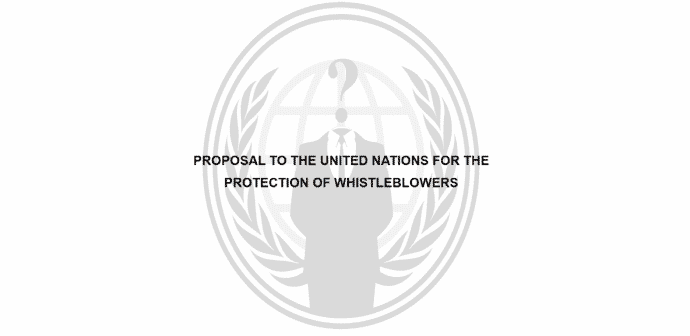Anonymous releases a set of proposal to United Nations for protection of whistleblowers