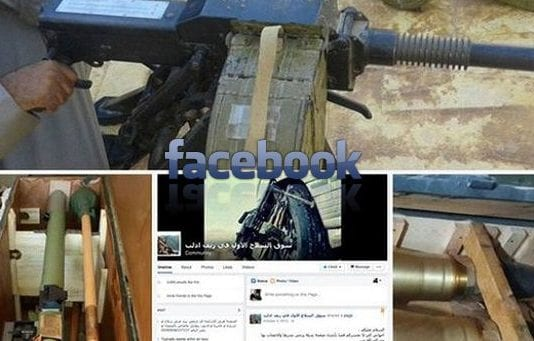 Facebook used by ISIS and Al-Qaeda to sell and buy heavy arms