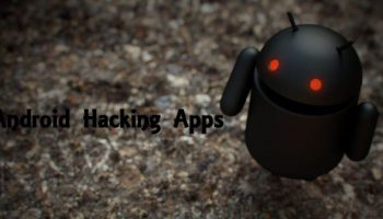 Top 15 Android Hacking Apps and Tools of 2016