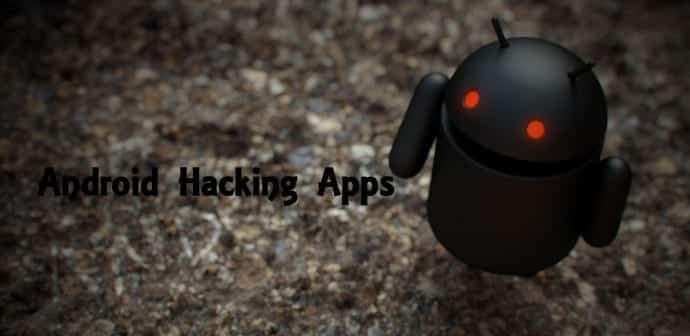 Top 15 Free Android Hacking Apps and Tools of 2018 [Updated]