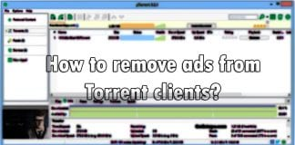How to remove ads from Torrent clients?