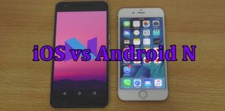 iOS vs Android N : Here is why you will ditch iPhone for an Android N Smartphone