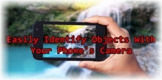 How To Identify Objects In Seconds Using Your Phone's Camera