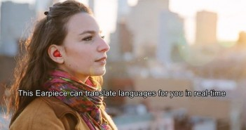 This earpiece fits in your ear and can translate foreign languages in real-time