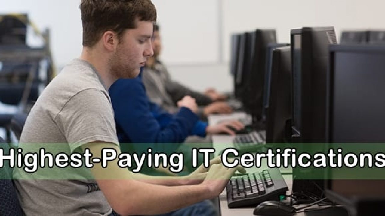 The Top 7 Highest Paying It Certifications Techworm