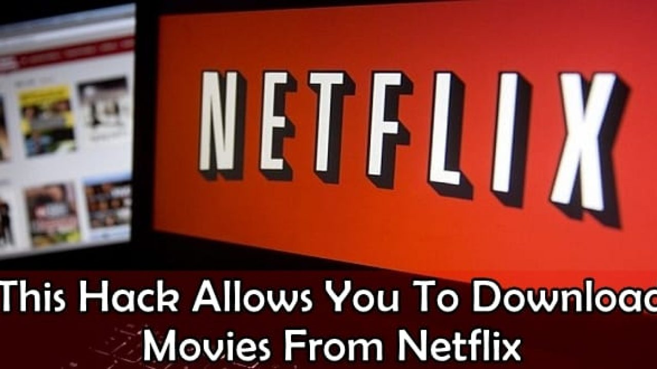 Download movies from Netflix and Amazon Prime using Google