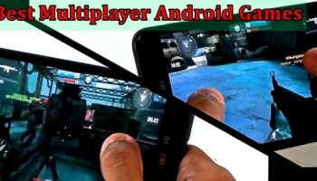 Top 10 Best Multiplayer Android Games for you