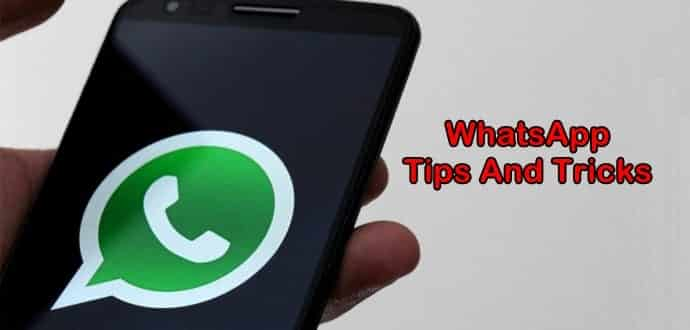 Top 10 Simple Tips and Tricks For WhatsApp users