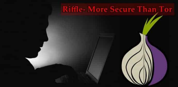 Riffle a new anonymity network by MIT is more secure than Tor