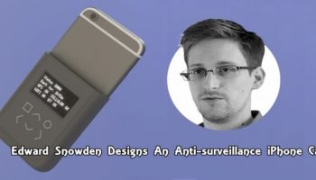 Edward Snowden designs an iPhone case to detect government snoopers