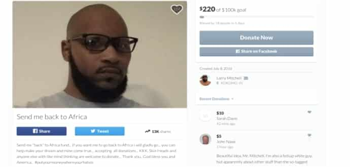 Black Man Creates GoFundMe So That Racists Can Send Him Back To Africa