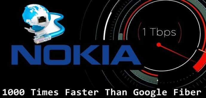 Nokia brings 1Tbps Data Transfer Speed, beats Google Fiber with 1000 times