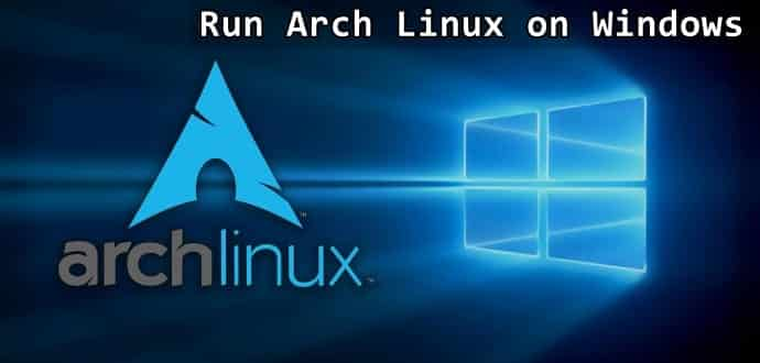 You can now run Arch Linux on Windows using AWSL