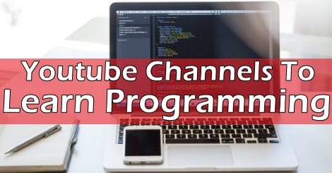 Top 10 YouTube Channels To Learn Programming And Coding
