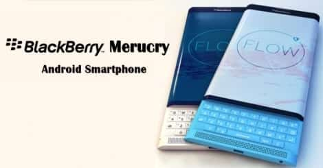 BlackBerry Mercury Android Smartphone With 3GB RAM, 18MP ...