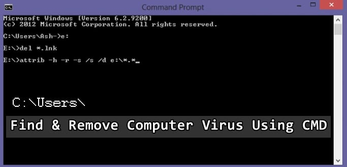 How to find and remove computer virus using command prompt