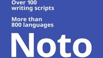 Meet Noto, Google's beautiful new free font that covers 800+ languages
