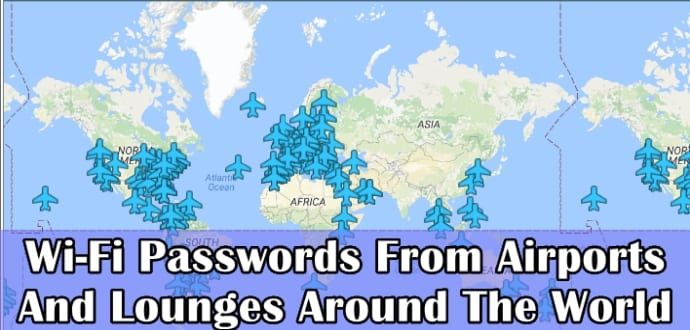 This interactive map shows Wi-Fi passwords at airports around the world