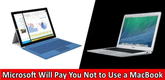 Microsoft Will Pay You Not to Use a MacBook