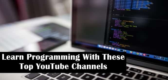 Learn Programming With These Top Youtube Channels