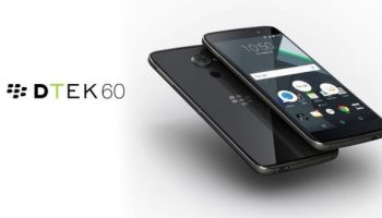 BlackBerry Unveils DTEK60 With 5.5-Inch Display, Android 6.0 Marshmallow