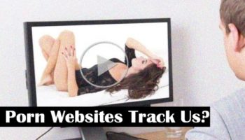 Are Porn Websites Tracking You?