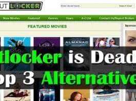 Putlocker is dead, here are top 3 alternatives