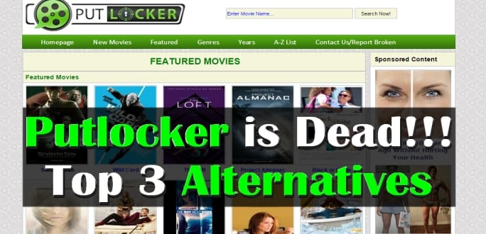 Putlocker is dead, here are top 3 alternatives