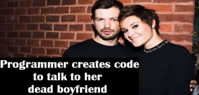 This Programmer wrote a code and kept talking to her boyfriend after his death