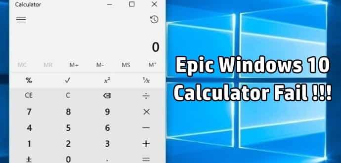 Windows 10 Calculator Gives Wrong Mathematical Calculations » TechWorm