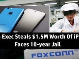 Foxconn executive will serve up to 10-year prison time for stealing almost 6,000 iPhones