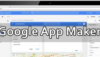 Build Android Apps Easily For Free With Google App Maker