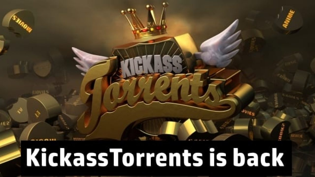 Best Torrenting Websites October 2020 Kickass torrents new domain reddit | KickassTorrents is back with