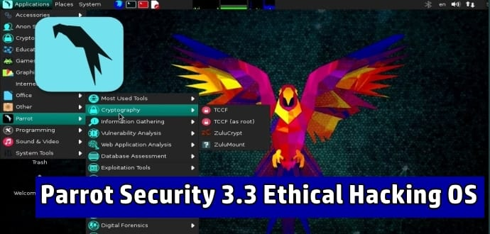 Parrot Security 3.3 Ethical Hacking OS With New Hacking Tools Released