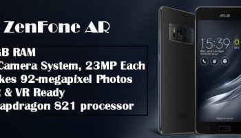 Asus Zenfone AR To Have 8GB RAM, 4 Camera System, Can Take 92-megapixel Pics & Snapdragon 821