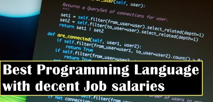 Best programming languages to get a job with decent salaries