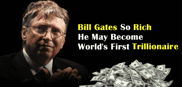 Bill Gates set to become the world's first trillionaire