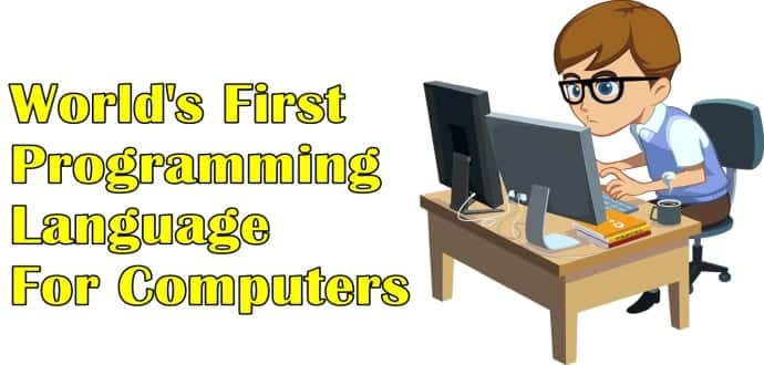 World's First Programming Language For Computers Was Written In 1942