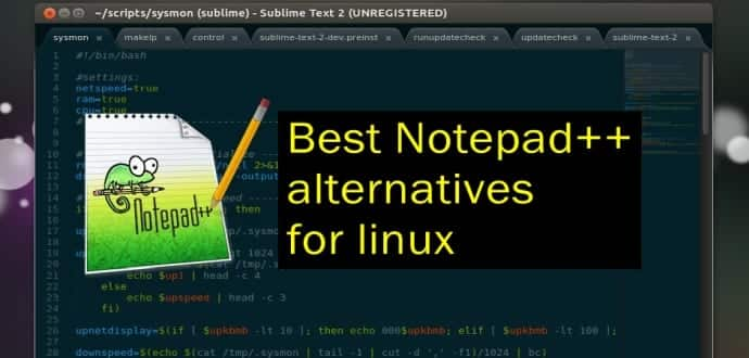 Best 5 Notepad++ alternatives for linux
