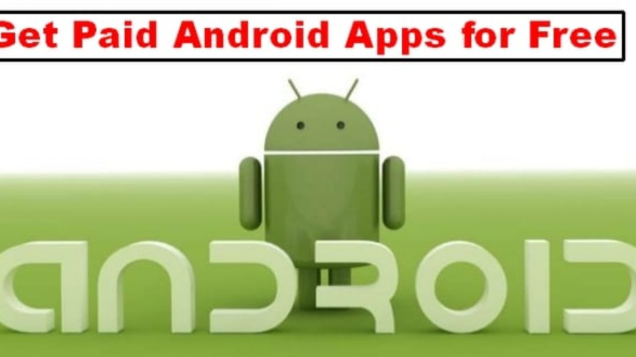 Best Google Play Store Alternatives To Get Paid Android Apps for Free