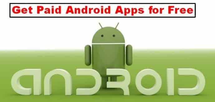 Best 5 Alternatives Of Google Play Store To Get Paid Android Apps for Free