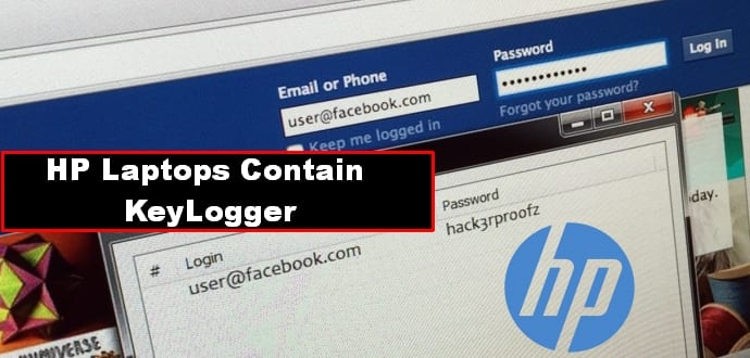 HP laptops comes pre-installed with keylogger spyware