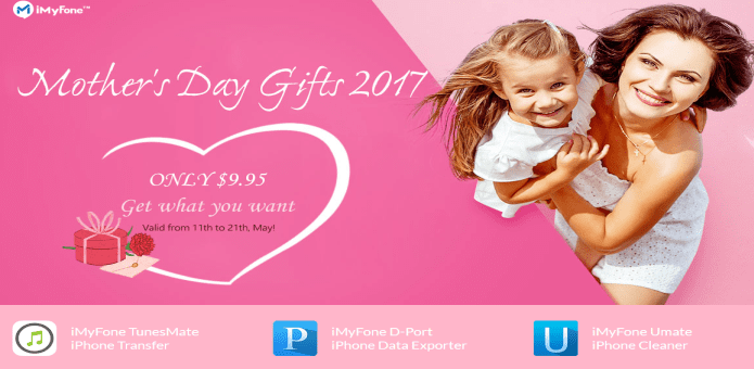 Mother's Day Offer: iMyFone Software at $9.95, iPhone data Transfer, iPhone data Exporter, iPhone Space Saver, (Original price $60)